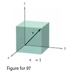 Chapter 11.2, Problem 99E, Diagonal of a Cube Find the component form of the unit vector v in the direction of the diagonal of